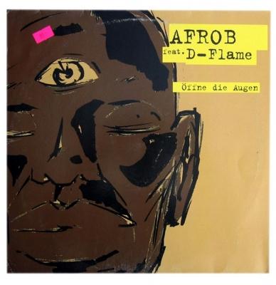 Vinyl Afrob feat D-Flame  - Öffne Die Augen