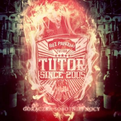 CD Tutor - Bez Pardonu - Gorączka Sobotniej Nocy